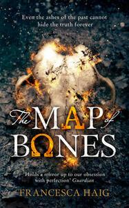 The Map of Bones - Francesca Haig - cover