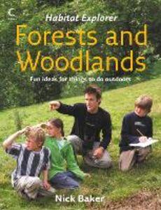 Foto Cover di Forests and Woodlands, Ebook inglese di Nick Baker, edito da HarperCollins Publishers