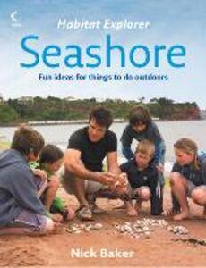 Foto Cover di Seashore, Ebook inglese di Nick Baker, edito da HarperCollins Publishers