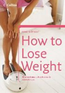 Foto Cover di How to Lose Weight, Ebook inglese di Christine Michael, edito da HarperCollins Publishers