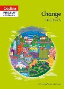 Collins Primary Geography Pupil Book 5 - Stephen Scoffham,Colin Bridge - cover
