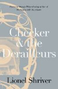 Ebook in inglese Checker and the Derailleurs Shriver, Lionel