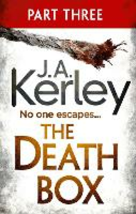 Ebook in inglese Death Box: Part 3 of 3 (Chapters 28-52) (Carson Ryder, Book 10) Kerley, J. A.