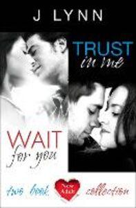 Foto Cover di Wait for You & Trust in Me, Ebook inglese di J. Lynn, edito da HarperCollins Publishers