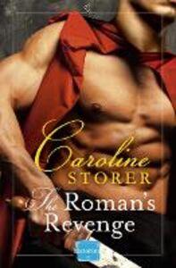 Foto Cover di The Roman's Revenge, Ebook inglese di Caroline Storer, edito da HarperCollins Publishers