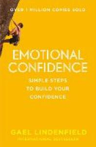 Emotional Confidence: Simple Steps to Build Your Confidence - Gael Lindenfield - cover