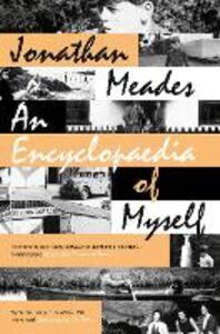 Foto Cover di Encyclopaedia of Myself, Ebook inglese di Jonathan Meades, edito da HarperCollins Publishers