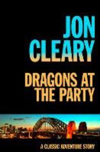Foto Cover di Dragons at the Party, Ebook inglese di Jon Cleary, edito da HarperCollins Publishers
