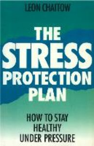 Ebook in inglese The Stress Protection Plan Chaitow, Leon