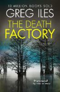 Ebook in inglese Death Factory: A Penn Cage Novella Iles, Greg