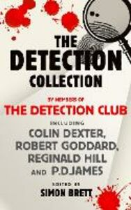 Ebook in inglese Detection Collection Club, The Detection , Dexter, Colin , Goddard, Robert , James, P.D.