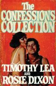 Ebook in inglese Confessions Collection Dixon, Rosie , Lea, Timothy