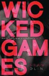 Wicked Games (Wicked Games, Book 1)