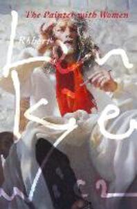 Ebook in inglese Painter with Women Lenkiewicz, Robert