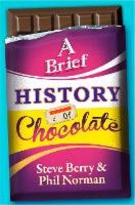 Foto Cover di Brief History of Chocolate, Ebook inglese di  edito da HarperCollins Publishers