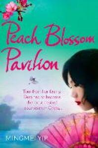 Ebook in inglese Peach Blossom Pavilion Yip, Mingmei