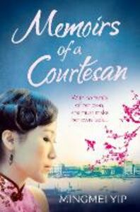 Ebook in inglese Memoirs of a Courtesan Yip, Mingmei