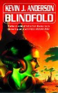 Foto Cover di Blindfold, Ebook inglese di Kevin J. Anderson, edito da HarperCollins Publishers