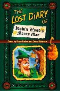 Ebook in inglese Lost Diary of Robin Hood's Money Man Barlow, Steve , Skidmore, Steve