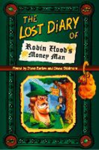 Ebook in inglese Lost Diary of Robin Hood's Money Man Barlow, Steve , Skidmore, Steve