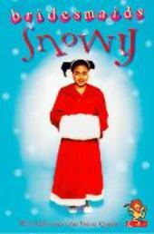 The Snowy Bridesmaid