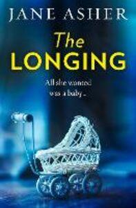Foto Cover di The Longing, Ebook inglese di Jane Asher, edito da HarperCollins Publishers