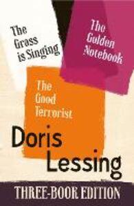 Foto Cover di The Golden Notebook, the Grass is Singing, the Good Terrorist, Ebook inglese di Doris Lessing, edito da HarperCollins Publishers