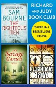Ebook in inglese Richard and Judy Bookclub - 3 Bestsellers in 1: The American Boy, The Savage Garden, The Righteous Men Bourne, Sam , Mills, Mark , Taylor, Andrew