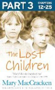 Foto Cover di The Lost Children, Part 3 of 3, Ebook inglese di Mary MacCracken, edito da HarperCollins Publishers