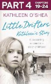 Little Drifters, Part 4 of 4