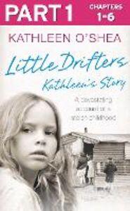 Foto Cover di Little Drifters, Part 1 of 4, Ebook inglese di Kathleen O'Shea, edito da HarperCollins Publishers