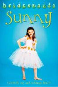 Foto Cover di The Sunny Bridesmaid, Ebook inglese di Diane Redmond, edito da HarperCollins Publishers