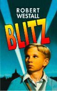 Foto Cover di Blitz, Ebook inglese di Robert Westall, edito da HarperCollins Publishers