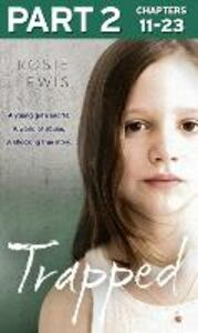 Foto Cover di Trapped, Part 2 of 3, Ebook inglese di Rosie Lewis, edito da HarperCollins Publishers