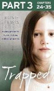 Foto Cover di Trapped, Part 3 of 3, Ebook inglese di Rosie Lewis, edito da HarperCollins Publishers