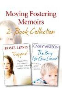 Foto Cover di Moving Fostering Memoirs 2-Book Collection, Ebook inglese di Rosie Lewis,Casey Watson, edito da HarperCollins Publishers