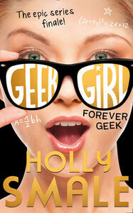 Libro in inglese Forever Geek  - Holly Smale