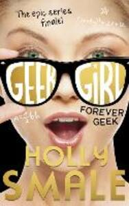 Forever Geek - Holly Smale - cover