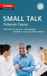 Foto Cover di Small Talk: B1+ (Collins Business Skills and Communication), Ebook inglese di Deborah Capras, edito da HarperCollins Publishers