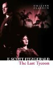 The Last Tycoon: The - F. Scott Fitzgerald - cover
