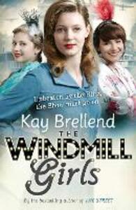 The Windmill Girls - Kay Brellend - cover