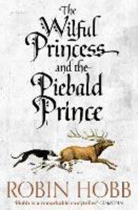 Foto Cover di The Wilful Princess and the Piebald Prince, Ebook inglese di Robin Hobb, edito da HarperCollins Publishers