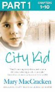 Foto Cover di City Kid, Ebook inglese di Mary MacCracken, edito da HarperCollins Publishers