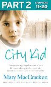 City Kid: Part 2 of 3