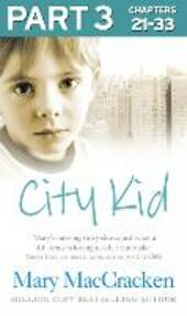 City Kid: Part 3 of 3