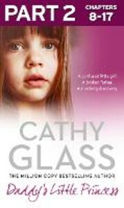 Ebook in inglese Daddy's Little Princess: Part 2 of 3 Glass, Cathy