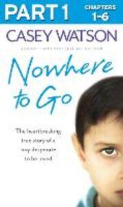 Foto Cover di Nowhere to Go, Ebook inglese di Casey Watson, edito da HarperCollins Publishers