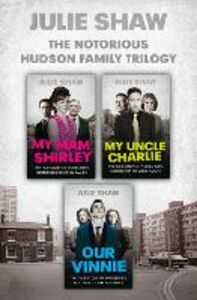 Ebook in inglese Trilogy Collection (Tales of the Notorious Hudson Family) Shaw, Julie