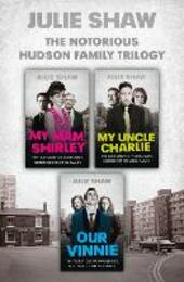 Trilogy Collection (Tales of the Notorious Hudson Family)