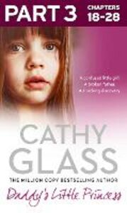 Ebook in inglese Daddy's Little Princess: Part 3 of 3 Glass, Cathy